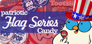 NEW! Flag Series Candy!